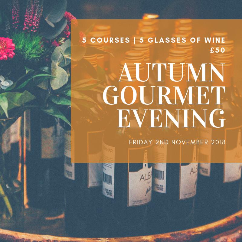 Autumn Gourmet Evening 2nd November 2018