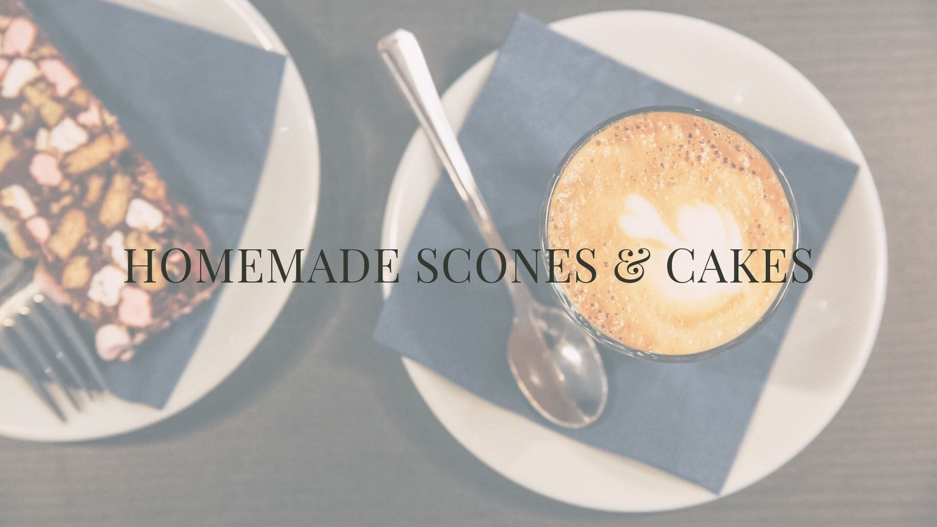 HOMEMADE SCONES AND CAKE